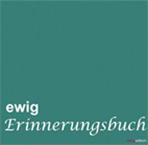 ewig – Erinnerungsbuch von Fölbach,  Lothar
