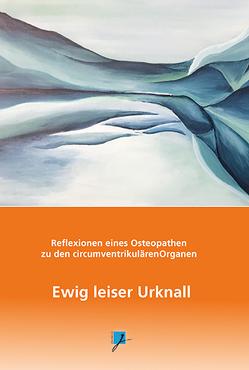 Ewig leiser Urknall von Weber,  Karl-Heinz
