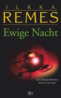 Ewige Nacht von Moster,  Stefan, Remes,  Ilkka