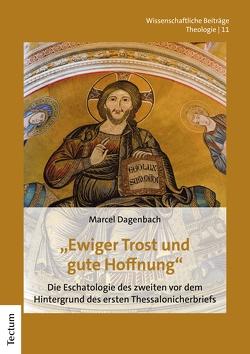 """""""Ewiger Trost und gute Hoffnung"""" von Dagenbach,  Marcel"""