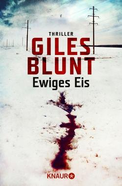 Ewiges Eis von Blunt,  Giles, Breuer,  Charlotte, Möllemann,  Norbert