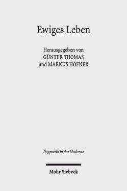 Ewiges Leben von Höfner,  Markus, Thomas,  Günter