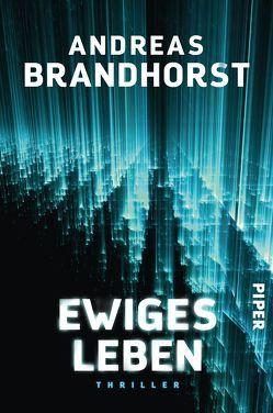 Ewiges Leben von Brandhorst,  Andreas