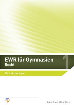 EWR für Gymnasien von Amstutz,  Stephan, Bitterlin,  Oliver, Bitterlin,  Olivier, Koenig,  Andreas, Riemek,  Bernd, Stadlin,  Alois