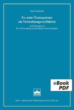 Ex ante-Transparenz im Verwaltungsverfahren von Bernhardt,  Dirk