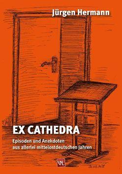Ex Cathedra von Hermann,  Jürgen