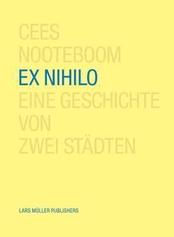 Ex Nihilo von Nooteboom,  Cees