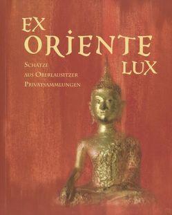Ex Oriente Lux von Koch,  Friederike