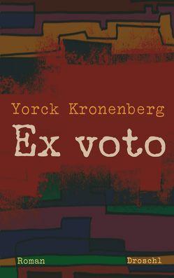 Ex voto von Kronenberg,  Yorck