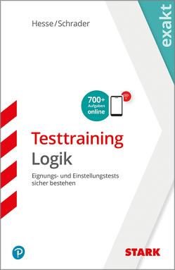 Hesse/Schrader: EXAKT – Testtraining Logik