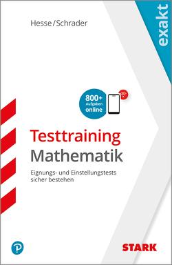 Hesse/Schrader: EXAKT – Testtraining Mathematik