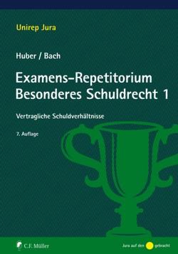 Examens-Repetitorium Besonderes Schuldrecht 1 von Bach,  Ivo, Huber,  Peter