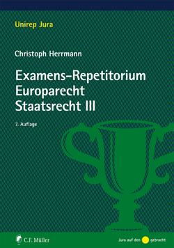 Examens-Repetitorium Europarecht. Staatsrecht III von Herrmann,  Christoph