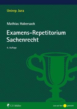 Examens-Repetitorium Sachenrecht von Habersack,  Mathias