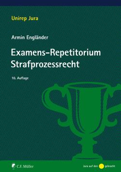 Examens-Repetitorium Strafprozessrecht von Engländer,  Armin