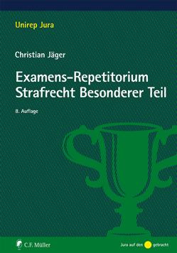 Examens-Repetitorium Strafrecht Besonderer Teil von Jaeger,  Christian