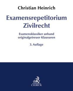 Examensrepetitorium Zivilrecht von Heinrich,  Christian