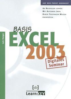 Excel 2003 Basis – Lernprogramm/Digitales Seminar von Hunger,  Lutz
