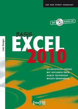 Excel 2010 Basis von Hunger,  Lutz