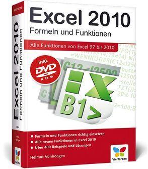 Excel 2010 – Formeln und Funktionen von Vonhoegen,  Helmut