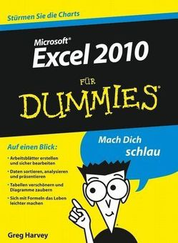 Excel 2010 für Dummies von Harvey,  Greg, Hesse-Hujber,  Martina, Lambrich,  Sabine