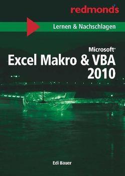 EXCEL 2010 MAKRO & VBA LERNEN UND NACHSCHLAGEN A5 von Bauer,  Edi