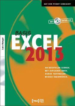 Excel 2013 Basis von Hunger,  Lutz