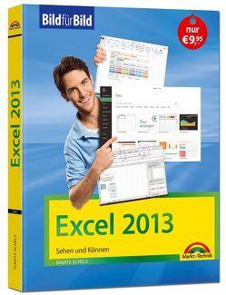 Excel 2013 Bild für Bild sehen und können von Schels,  Ignatz
