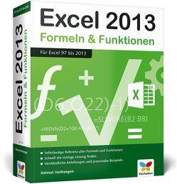 Excel 2013 – Formeln und Funktionen von Vonhoegen,  Helmut