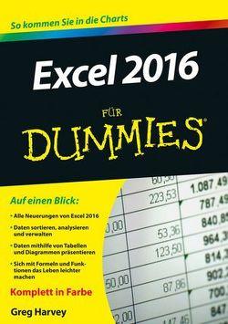 Excel 2016 für Dummies von Harvey,  Greg
