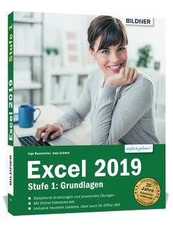 Excel 2019 – Grundlagen für Einsteiger von Baumeister,  Inge, Schmid,  Anja