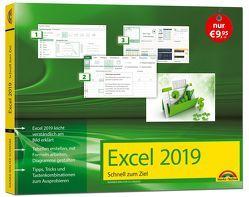 Excel 2019 Schnell zum Ziel. Alles auf einen Blick – Excel 2019 optimal nuten. Komplett in Farbe. Für Einstiger und Umsteiger im praktischen Querformat von Schwabe,  Rainer Walter