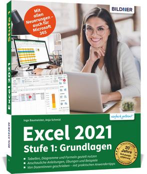 Excel 2021 – Stufe 1: Grundlagen von Baumeister,  Inge, Schmid,  Anja