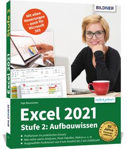 Excel 2021 – Stufe 2: Aufbauwissen von Baumeister,  Inge
