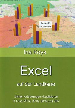 Excel auf der Landkarte von Ina,  Koys