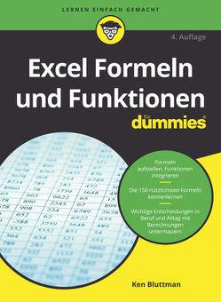 Excel Formeln und Funktionen für Dummies von Bluttman,  Ken, Haselier,  Rainer G.