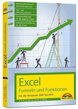 Excel Formeln und Funktionen für 2016, 2013, 2010 und 2007 von Eckl,  Alois