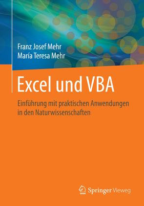 Excel und VBA von Mehr,  Franz Josef, Mehr,  María Teresa