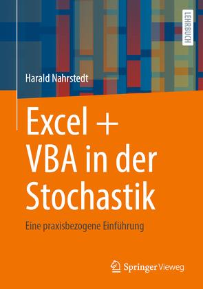 Excel + VBA in der Stochastik von Nahrstedt,  Harald