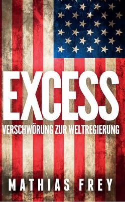EXCESS von Frey,  Mathias