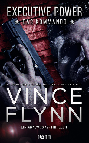 EXECUTIVE POWER – Das Kommando von Flynn,  Vince
