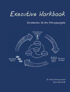 Executive Workbook von Schwarzenbach,  Ruedi