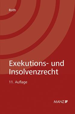 Exekutions- und Insolvenzrecht von Roth,  Marianne