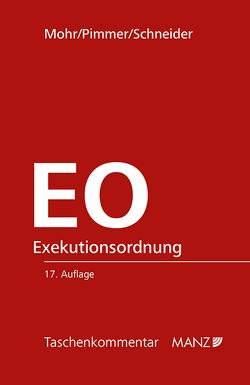 Exekutionsordnung – EO von Mohr,  Franz, Pimmer,  Herbert, Schneider,  Birgit