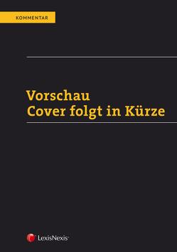 Exekutionsordnung – Kommentar Band 1 von Deixler-Hübner,  Astrid
