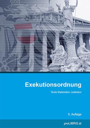 Exekutionsordnung von proLIBRIS VerlagsgesmbH