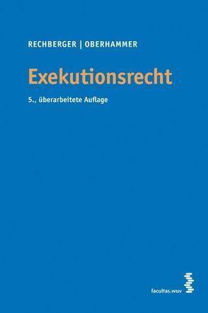 Exekutionsrecht von Oberhammer,  Paul, Rechberger,  Walter H