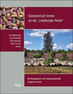 """Exemplarisch lernen an der """"Lüneburger Heide"""" von Drexhage,  Julia, Lienau,  Robin, Preisigke,  Julia, Stoltenberg,  Ute"""