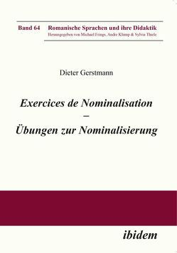 Exercices de nominalisation von Frings,  Michael, Gerstmann,  Dieter, Klump,  Andre, Thiele,  Sylvia