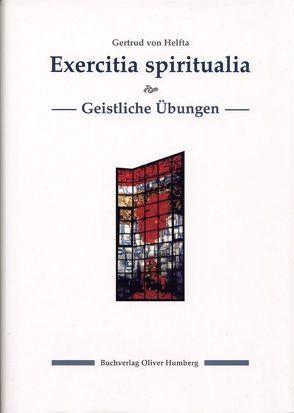 Exercitia spiritualia /Geistliche Übungen von Gertrud von Helfta, Ringler,  Siegfried